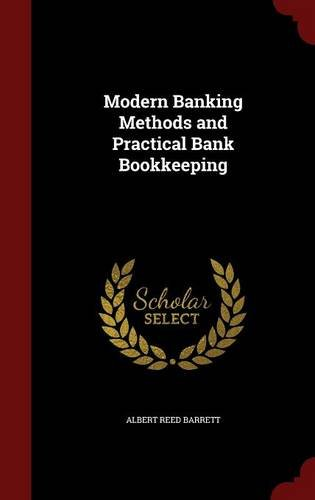 Modern Banking Methods and Practical Bank Bookkeeping ebook