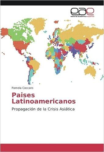 Paises Latinoamericanos: Propagación de la Crisis Asiática ...
