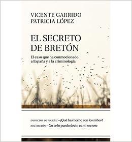 Book El secreto de Bret?n: el caso que ha conmocionado a Espa?a y a la criminolog?a (Paperback)(Spanish) - Common