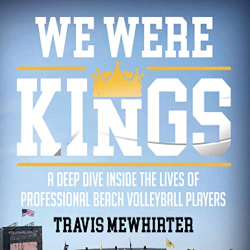 Pdf Outdoors We Were Kings: A Deep Dive Inside the Lives of Professional Beach Volleyball Players