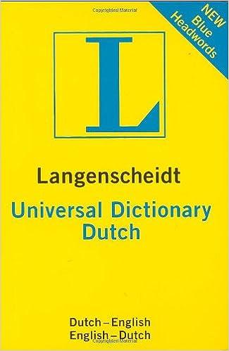 Langenscheidt Universal Dutch Dictionary Dutch English English Dutch Langenscheidt Universal Dictionaries English And Dutch Edition Langenscheidt 9781585735815 Amazon Com Books