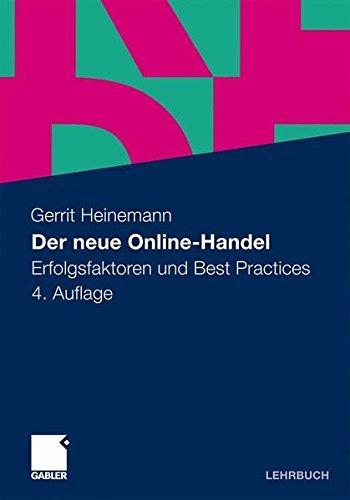 Der neue Online-Handel: Erfolgsfaktoren und Best Practices
