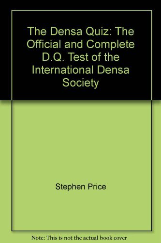 The Densa Quiz: The Official and Complete D.Q. Test of the International Densa Society