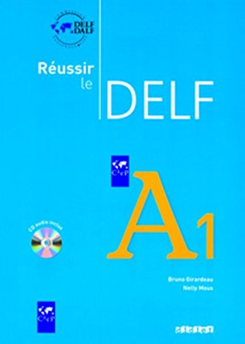 Reussir Le Delf : Livre A1 & CD Audio (French Edition) by French and European Publications Inc
