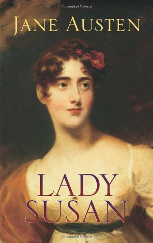 Amazon.com: Lady Susan (9780486444079): Austen, Jane, Chapman, R. W.: Books