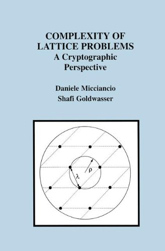 Complexity of Lattice Problems: A Cryptographic Perspective (The Springer International Series in Engineering and Computer Science) by Brand: Springer