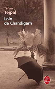 Loin de Chandigarh par Tejpal