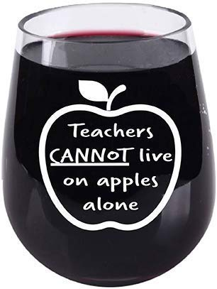 Teacher Gifts - Teachers Can't Live On Apples Alone - Stemless Wine Glass - Tritan Plastic Material - 16 Ounce - Teacher Appreciation Back to School
