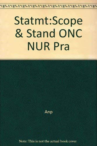 Statement on the Scope and Standards of Oncology Nursing Practice Oncology Nursing Society American Nurses Association