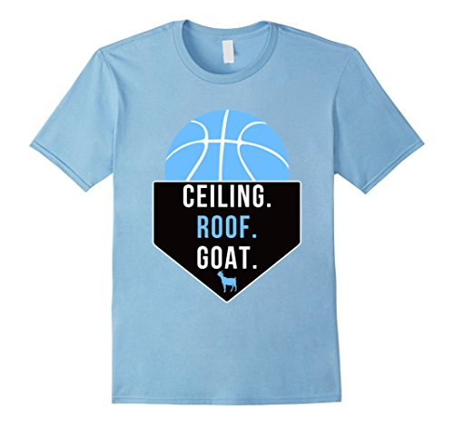 Ceiling Roof (Men's Ceiling Is The Roof GOAT T-Shirt Large Baby Blue)
