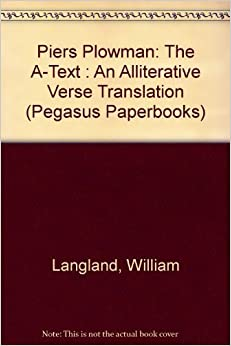 Book Piers Plowman: The A-Text : An Alliterative Verse Translation (Pegasus Paperbooks) by William Langland (1992-08-03)