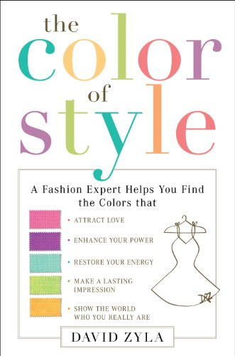 (Color Your Style: How to Wear Your True Colors)