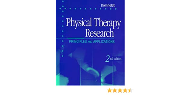 physical therapy research principles and applications