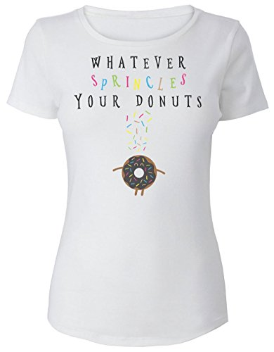 Whatever Sprincles Your Donuts Women's T-Shirt