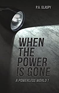 When The Power Is Gone by P. A Glaspy ebook deal