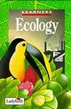 Ecology, Anita Ganeri, 0721417108