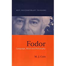 Fodor: Language, Mind and Philosophy
