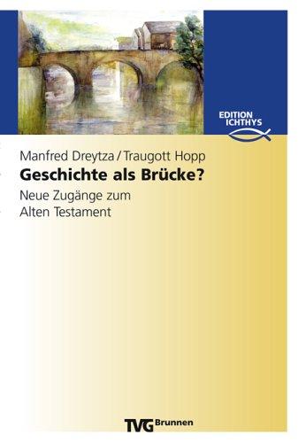 Geschichte als Brücke? von Karl-Heinz Vanheiden