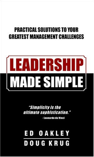 leadership-made-simple-practical-solutions-to-your-greatest-management-challenges