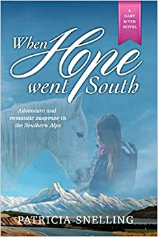 When Hope Went South por Patricia Snelling Gratis