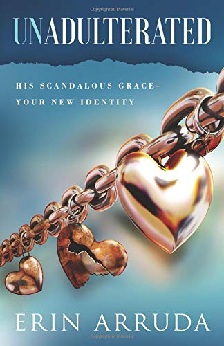 Pdf Christian Books Unadulterated: His Scandalous Grace—Your New Identity