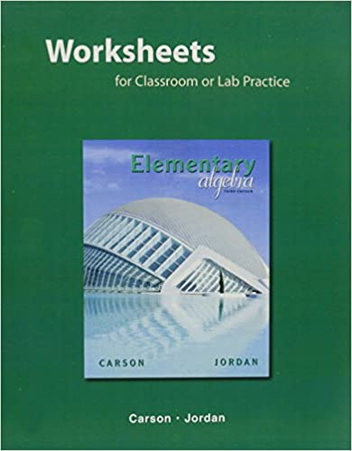Worksheets for Classroom or Lab Practice for Elementary Algebra ...
