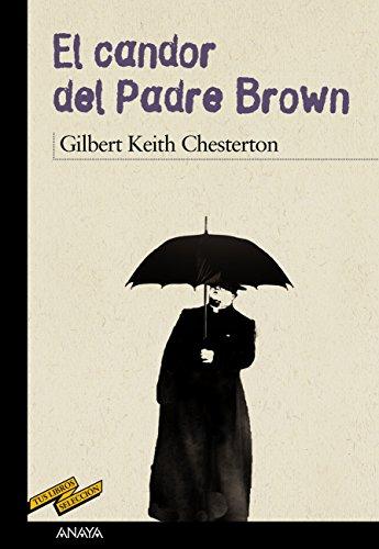 El candor del Padre Brown (Clásicos - Tus Libros-Selección) (Spanish Edition)