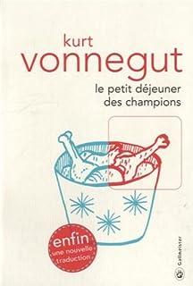 Le petit déjeuner des champions, Vonnegut, Kurt