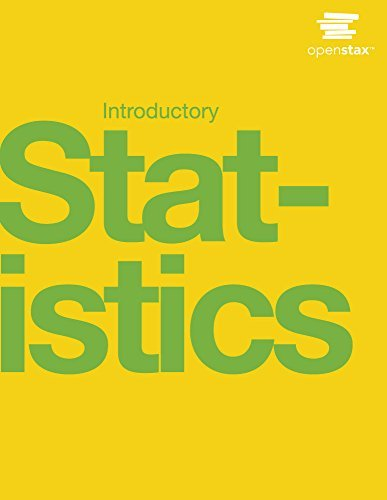 Introductory Statistics by OpenStax (Hardcover version, full color)