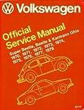 Volkswagen Beetle, Super Beetle, Karmann Ghia Official Service Manual, inc Volkswagen of America, 0837600952