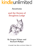 Anastasia and the horses of Boughton Lodge