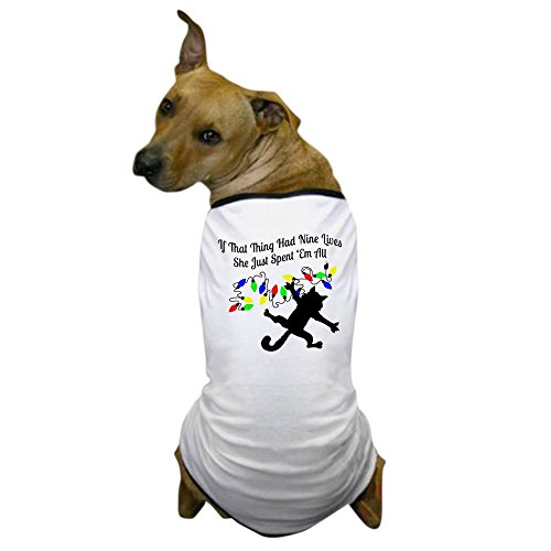 CafePress Spent All Nine Lives - Dog T-Shirt, Pet Clothing, Funny Dog (Chevy Chase Christmas Vacation Costume)