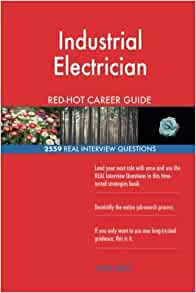 Industrial Electrician RED-HOT Career Guide