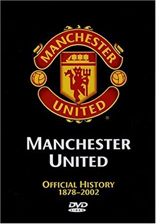 amazon com manchester united official history 1878 2002 charlton sir matt busby best law cantona pd movies tv amazon com