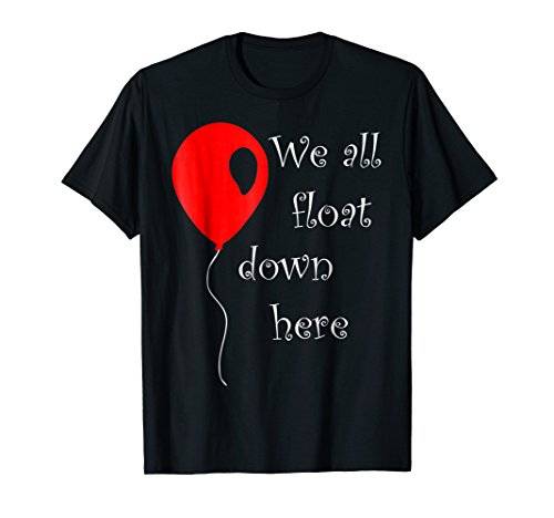 IT is Halloween Costume Red Balloon You'll Float Too T Shirt ()