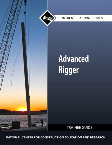 - Advanced Rigger Trainee Guide (Contren Learning Series)