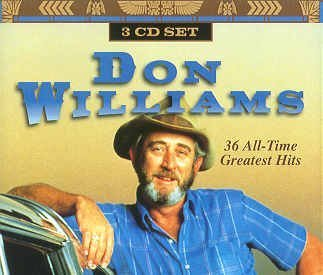 DON WILLIAMS - 36 All-Time Greatest Hits By Don Williams - Zortam Music