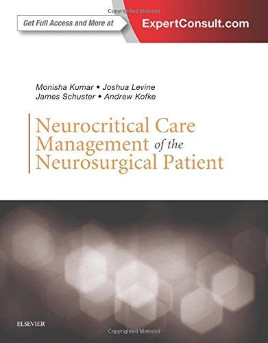 Neurocritical Care Management of the Neurosurgical Patient, 1e