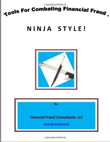 Amazon.com: Tools For Combating Financial Fraud Ninja Style ...