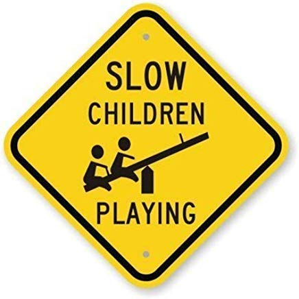 PinkSoft Garage Yard Fence Sign Slow Children Playing with Seesaw Graphic 63 mil Plaque Wall Home Decoration Street Sign 12x12 inch