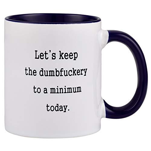 Funny Coffee Mug Let's