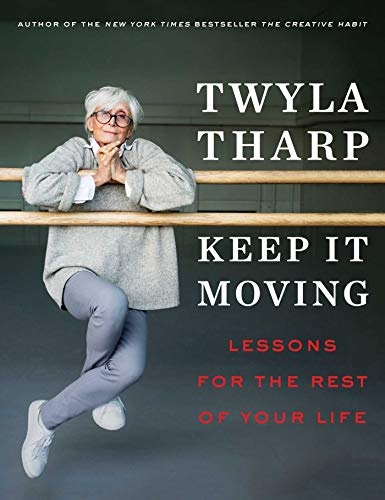 Book Cover: Keep It Moving: Lessons for the Rest of Your Life