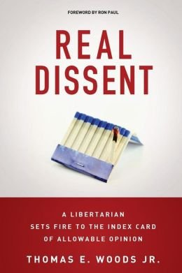A Libertarian Sets Fire to the Index Card of Allowable Opinion Real Dissent (Paperback) - Common (Real Dissent)