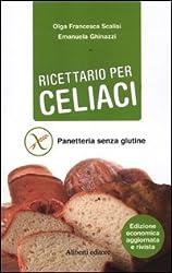 Ricettario per celiaci. Panetteria senza glutine