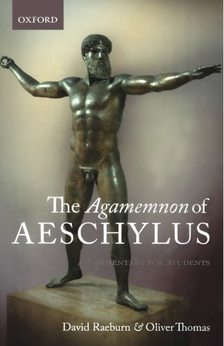 The Agamemnon of Aeschylus: A Commentary for Students by Oxford University Press