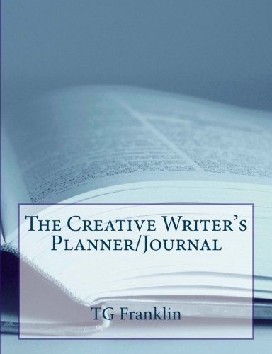 The Creative Writer's Planner/Journal by TG Franklin (2014-12-05) (Planner 2014 Franklin)