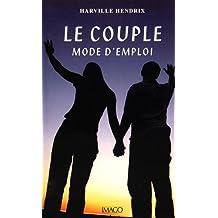 Couple, mode d'emploi (Le) [nouvelle édition]