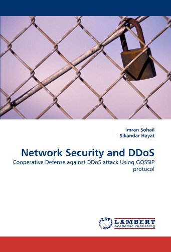 Network Security and DDoS: Cooperative Defense against DDoS attack Using GOSSIP protocol