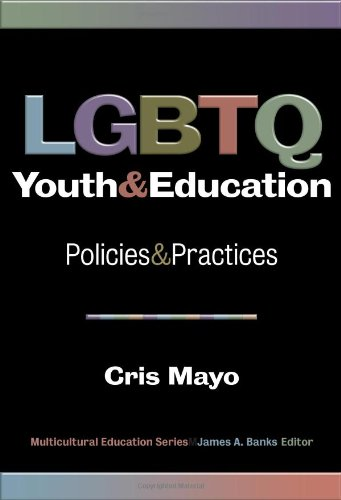 LGBTQ Youth and Education: Policies and Practices (Multicultural Education)
