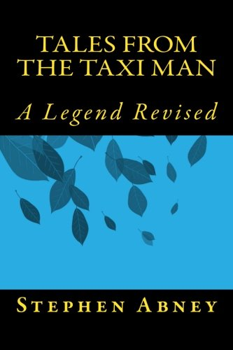 Read Online Tales from the Taxi Man: The unedited version pdf epub